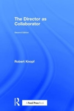 Knopf, Robert The Director As Collaborator