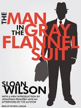 Wilson, Sloan The Man in the Gray Flannel Suit