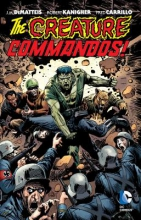 Dematteis, J. M.,   Kanigher, Robert The Creature Commandos!