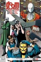 Morrison, Grant Doom Patrol, Book One