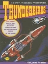 Anderson, Gerry Thunderbirds, Volume Three
