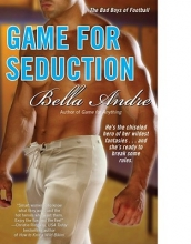 Andre, Bella Game for Seduction