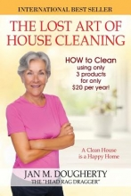 Dougherty the Head Rag Dragger, Jan M. The Lost Art of House Cleaning