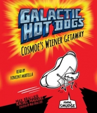 Brallier, Max Galactic Hot Dogs 1