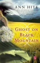 Hite, Ann Ghost on Black Mountain