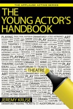 Kruse, Jeremy The Young Actor`s Handbook