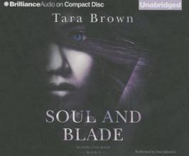 Brown, Tara Soul and Blade