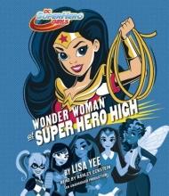 Yee, Lisa Wonder Woman at Super Hero High