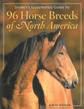 Dutson, Judith,   Langrish, Bob Storey`s Illustrated Guide to 96 Horse Breeds of North America