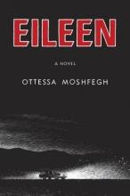 Moshfegh, Ottessa Eileen