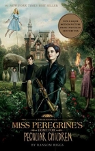 Riggs, Ransom Miss Peregrine`s Home for Peculiar Children MTI