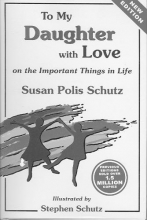 Schutz, Susan Polis To My Daughter with Love