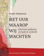 Boenders, Frans Emile Verhaeren - Het uur waarop wij wachten
