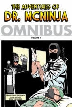 Hastings, Christopher The Adventures of Dr. Mcninja Omnibus 1
