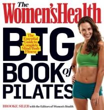 Brooke Siler The Women`s Health Big Book of Pilates