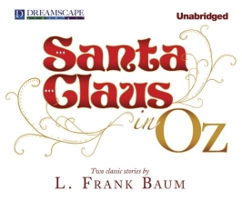 Baum, L. Frank Santa Claus in Oz