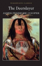 Cooper, James Fenimore Deerslayer