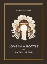 Szerb, Antal Love in a Bottle and Other Stories