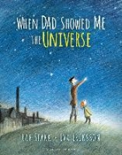 Stark, Ulf When Dad Showed Me the Universe