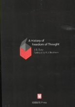 Bury, John Bagnell A History of Freedom of Thought