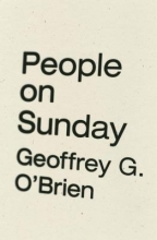 O`Brien, Geoffrey G. People on Sunday