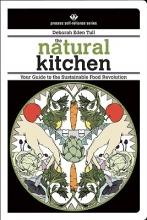 Tull, Deborah Eden The Natural Kitchen
