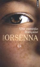 Orsenna, Erik Une Comédie Française
