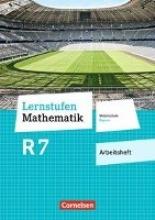 ,Lernstufen Mathematik 7. Jahrgangsstufe - Mittelschule Bayern - Arbeitsheft mit eingelegten Lösungen
