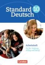 ,Standard Deutsch 10. Schuljahr. Arbeitsheft