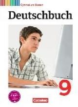 Schurf, Bernd,   Wagener, Andrea Deutschbuch 9. Schuljahr Schülerbuch. Gymnasium Hessen G8/G9
