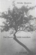 Domin, Hilde Der Baum blht trotzdem