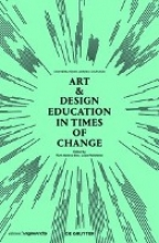 Ruth Mateus-Berr,   Luise Reitstatter Art & Design Education in Times of Change