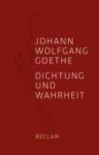 Goethe, Johann Wolfgang Dichtung und Wahrheit