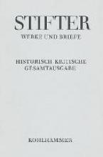 Stifter, Adalbert Werke und Briefe I/1. Studien, Journalfassungen I