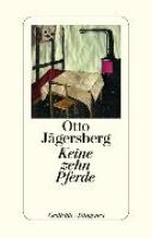 Jägersberg, Otto Keine zehn Pferde