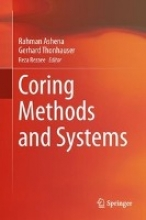 Ashena, Rahman Coring Methods and Systems