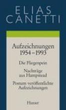 Canetti, Elias Werke 5. Aufzeichnungen 1954-1993