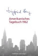 Lenz, Siegfried Amerikanisches Tagebuch 1962