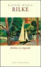 Rilke, Rainer Maria Bleiben ist nirgends. ber Alter und Verlust