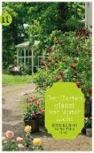 Rilke, Rainer Maria »Der Garten glänzt vor lauter Licht«