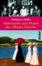 Möller, Hildegard Malerinnen und Musen des
