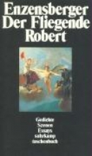 Enzensberger, Hans Magnus Der Fliegende Robert
