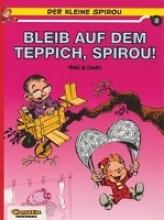 Janry Der kleine Spirou 02. Bleib auf dem Teppich, Spirou!