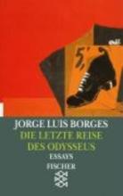 Borges, Jorge Luis Die letzte Reise des Odysseus