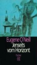 ONeill, Eugene Jenseits vom Horizont