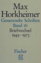 Horkheimer, Max Gesammelte Schriften XVIII