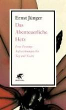 Jünger, Ernst Das Abenteuerliche Herz
