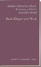 Ehalt, Hubert Christian Ruth Klüger und Wien