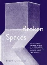 Broken Spaces
