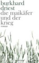 Driest, Burkhard Maikfer und der Krieg